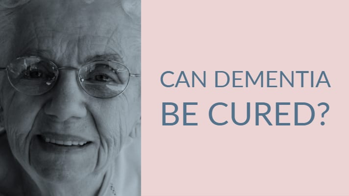 Can dementia be cured?